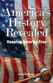 America's History Revealed by Philip Winkler