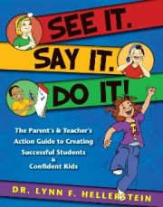 See It. Say It. Do It! by Lynn Hellerstein