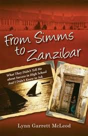 From Simms to Zanzibar by Lynn Garrett McLeod